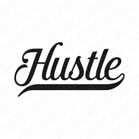 HUSTLE T-SHIRT IRON-ON TRANSFER DECAL #MH11