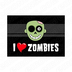 I LOVE ZOMBIES T-SHIRT IRON-ON TRANSFER DECAL #IL19