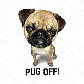 PUG OFF! ANIMAL T-SHIRT IRON-ON TRANSFER DECAL #APO1