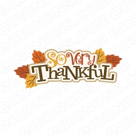 SO VERY THANKFUL THANKSGIVING HOLIDAY T-SHIRT IRON-ON TRANSFER DECAL #HTG3