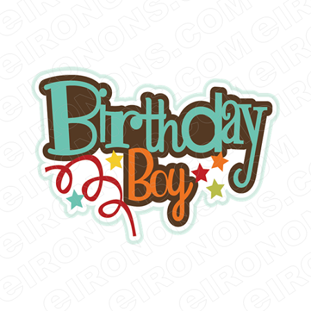 BIRTHDAY BOY SAYINGS T-SHIRT IRON-ON TRANSFER DECAL #BS15