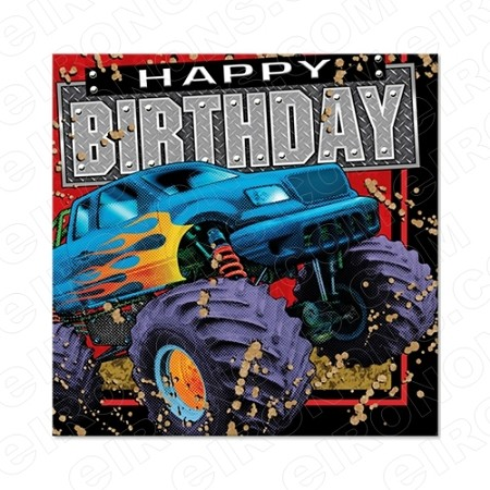 HAPPY BIRTHDAY MONSTER TRUCK SAYINGS T SHIRT IRON ON TRANSFER DECAL BS22